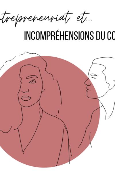 entrepreneuriat incompréhension conjoint