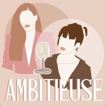 podcast entrepreneuriat femme ambitieuse