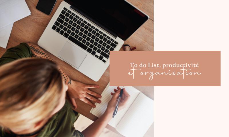 To do list, productivité et organisation